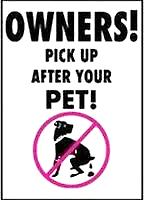 Owners!  Pick Up After Your Pets!